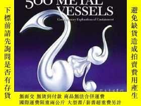 二手書博民逛書店原版藝術設計罕見Lark 500 series 500 Metal Vessels 500個金屬容器Y2106