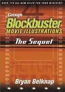 二手書博民逛書店《Group s Blockbuster Movie Illustrations: The Sequel》 R2Y ISBN:0764424548