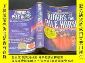 二手書博民逛書店RIDERS罕見OF THE PALE HORSEY20092 出版1994