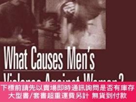 二手書博民逛書店What罕見Causes Men s Violence Against Women?Y255174 Harwa