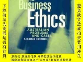 二手書博民逛書店Business罕見Ethics: Australian Problems And Cases-商業倫理:澳大利亞