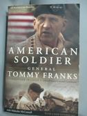 【書寶二手書T3/軍事_XGI】American Soldier_Franks, Tommy/ McConnell, M