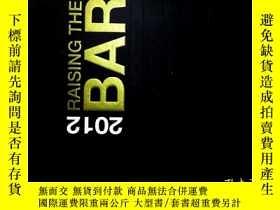二手書博民逛書店2012罕見RAISING THE BARY268548