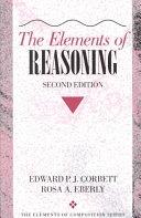 二手書博民逛書店 《The Elements of Reasoning》 R2Y ISBN:020530902X│Longman Publishing Group