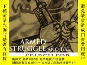 二手書博民逛書店Armed罕見Struggle And The Search F