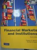 【書寶二手書T9/大學商學_WFB】Financial Markets and Institutions_Mishkin
