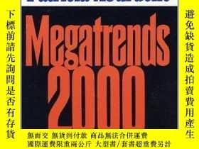 二手書博民逛書店Megatrends罕見2000 - Ten New Directions For The 1990sY256