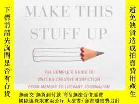 二手書博民逛書店You罕見Can t Make This Stuff UpY256260 Lee Gutkind Da Cap