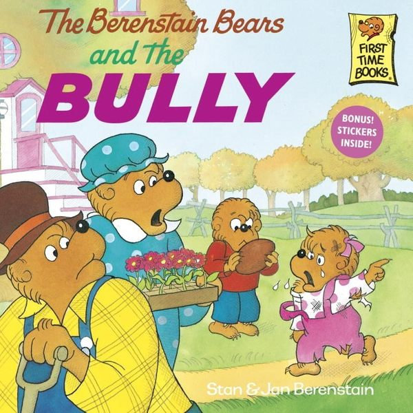 The Berenstain Bears and the Bully (英文版)