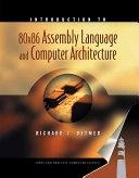 二手書博民逛書店《Introduction to 80x86 Assembly Language and Computer Architecture》 R2Y ISBN:0763717738