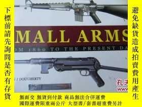 二手書博民逛書店SMALL罕見ARMS:FROM THE CIVIL WAR T