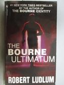 【書寶二手書T7/原文小說_MNT】The Bourne Ultimatum_Robert Ludlum