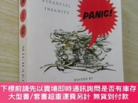 二手書博民逛書店英文原版罕見Panic: The Story of Modern Financial InsanityY721