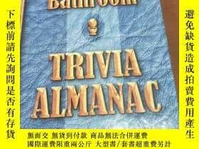 二手書博民逛書店THE罕見BATHROOM TRIVIA ALMANACY204