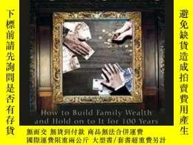 二手書博民逛書店Family罕見Fortunes: How to Build Family Wealth and Hold on
