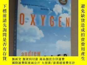 二手書博民逛書店Oxygen罕見(A Book Prize Finalist) 英文原版大32開 書中夾有16開白紙正反面滿滿的手