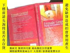 二手書博民逛書店Female罕見Genital Plastic and Cosmetic Surgery.Y167411 Mi