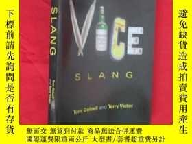 二手書博民逛書店Vice罕見Slang (大32開) 【詳見圖】Y5460 Tom Dalzell and Terry Vic