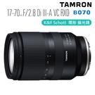 (限量現貨) 3C LiFe K&F CPL 環形偏光鏡 加 TAMRON 17-70mm F 2.8 DiIII-A VC RXD B070 E接環 (俊毅公司貨)