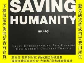 二手書博民逛書店Saving罕見HumanityY280833 Hu Jiaqi