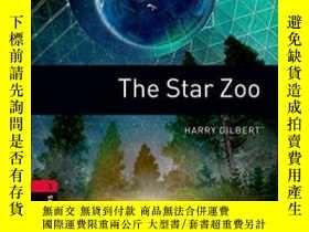 二手書博民逛書店The罕見Star Zoo (oxford Bookworms Library, Stage 3)Y36468