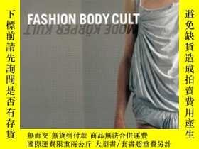 二手書博民逛書店Fashion罕見Body Cult (schriftenreihe)Y364682 E. Bippus Ar