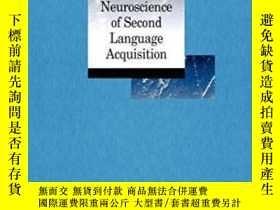 二手書博民逛書店The罕見Cognitive Neuroscience Of Second Language Acquisitio
