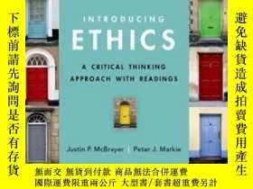 二手書博民逛書店Introducing罕見Ethics: A Critical Thinking Approach With Re