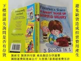 二手書博民逛書店A罕見GIANT SLICE OF HORRID HENRY:一大塊可怕的亨利。Y200392
