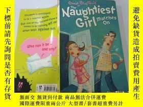二手書博民逛書店The罕見Naughtiest Girl marches on:最頑皮的女孩繼續前進Y200392