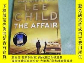 二手書博民逛書店THE罕見AFFAIRY156259 Lee Child 出版2