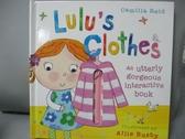 【書寶二手書T1/少年童書_KQF】Lulu's Clothes_Camilla Reid,Ailie Busby (ILT)