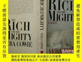 二手書博民逛書店THE罕見RICH AND THE MIGHTY A NOVEL VERRA COWIE豐富而強大的新型維拉考伊奇