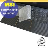 【Ezstick】MSI Summit E15 A11SCST 觸控版 適用 奈米銀抗菌TPU 鍵盤保護膜 鍵盤膜