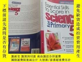 二手書博民逛書店Essential罕見Skills to Score in Science for Primary5Y2861