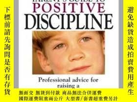 二手書博民逛書店The罕見Everything Parent s Guide To Positive DisciplineY4