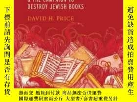 二手書博民逛書店Johannes罕見Reuchlin And The Campaign To Destroy Jewish Boo