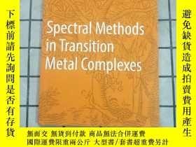 二手書博民逛書店Spectral罕見Methods in Transition Metal Compl... 進口原版 Y26