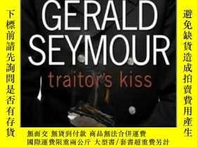 二手書博民逛書店Traitor s罕見KissY19139 Gerald Sey