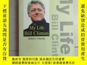 二手書博民逛書店英文書:MY罕見LIFE BIII CIINTON BOTTOM