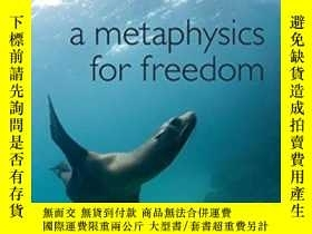 二手書博民逛書店A罕見Metaphysics For FreedomY255562 Helen Steward Oup Oxf