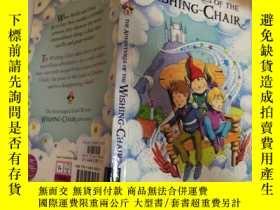 二手書博民逛書店the罕見adventure of the wishing chair 許願椅的冒險Y200392