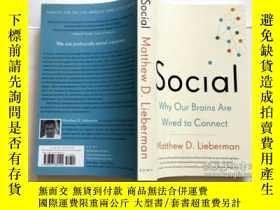 二手書博民逛書店Social:罕見Why Our Brains Are Wired to Connect 英文原版Y23200