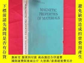 二手書博民逛書店MAGNETIC罕見PROPERTIES OF MATERIALS (材料的磁性)【 小16開】,英文Y546