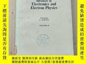 二手書博民逛書店advances罕見in electronics and electron physics volume 47(P