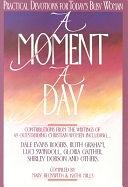 二手書博民逛書店 《A Moment a Day》 R2Y ISBN:0830712887│Baker Publishing Group