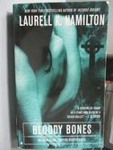 【書寶二手書T9/原文小說_LAO】Bloody Bones_Laurell L. Hamilton