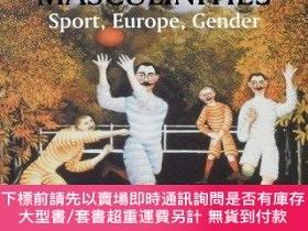 二手書博民逛書店Making罕見European MasculinitiesY255174 J. A. Mangan Rout