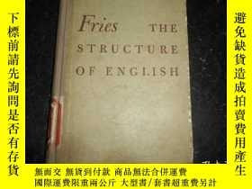 二手書博民逛書店FRIES罕見THE STRUCTURE OF ENGLISH 英語的結構Y159723 出版1952