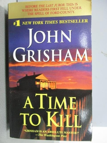 【書寶二手書T7/原文小說_NPO】A Time to Kill_John Grisham